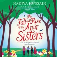 Fall and Rise of the Amir Sisters - Nadiya Hussain - audiobook