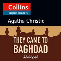 They Came to Baghdad: B2 (Collins Agatha Christie ELT Readers) - Agatha Christie - audiobook
