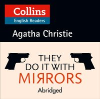 They Do It With Mirrors: B2 (Collins Agatha Christie ELT Readers) - Agatha Christie - audiobook