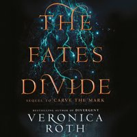 Fates Divide (Carve the Mark, Book 2) - Veronica Roth - audiobook