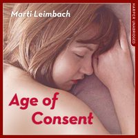 Age of Consent - Marti Leimbach - audiobook