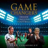 Game Changers - Alan Curbishley - audiobook