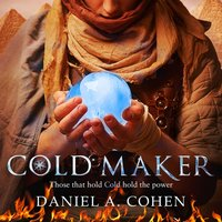 Coldmaker - Daniel A. Cohen - audiobook