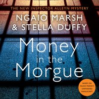 Money in the Morgue - Ngaio Marsh - audiobook