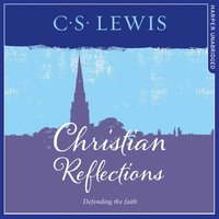 Christian Reflections - C. S. Lewis - audiobook