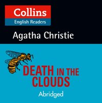 Death in the Clouds: Level 5, B2+ (Collins Agatha Christie ELT Readers) - Agatha Christie - audiobook