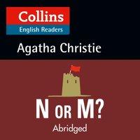 N or M?: Level 5, B2+ (Collins Agatha Christie ELT Readers) - Agatha Christie - audiobook