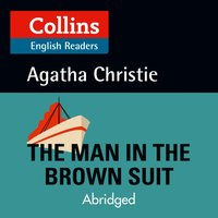 Man in the Brown Suit: Level 5, B2+ (Collins Agatha Christie ELT Readers) - Agatha Christie - audiobook