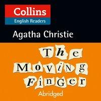 Moving Finger: Level 5, B2+ (Collins Agatha Christie ELT Readers) - Agatha Christie - audiobook