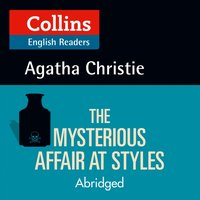 Mysterious Affair at Styles: Level 5, ELT Reader (Collins Agatha Christie ELT Readers) - Agatha Christie - audiobook