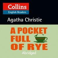 Pocket Full of Rye: B2 (Collins Agatha Christie ELT Readers) - Agatha Christie - audiobook