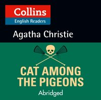 Cat Among the Pigeons: B2 (Collins Agatha Christie ELT Readers) - Agatha Christie - audiobook