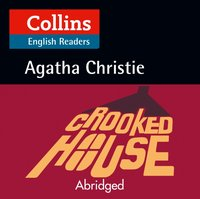 Crooked House: B2 (Collins Agatha Christie ELT Readers) - Agatha Christie - audiobook