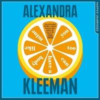 You Too Can Have a Body Like Mine - Alexandra Kleeman - audiobook