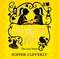 Last Secret (Scarlet and Ivy, Book 6) - Sophie Cleverly - audiobook