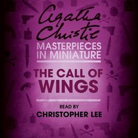 Call of Wings: An Agatha Christie Short Story - Agatha Christie - audiobook
