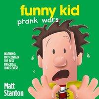 Prank Wars (Funny Kid, Book 3) - Matt Stanton - audiobook