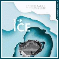 Ice - Laline Paull - audiobook
