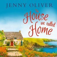 House We Called Home - Jenny Oliver - audiobook