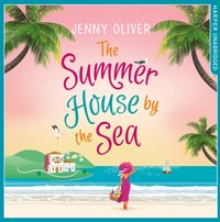 Summerhouse by the Sea - Jenny Oliver - audiobook