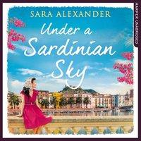 Under a Sardinian Sky - Sara Alexander - audiobook