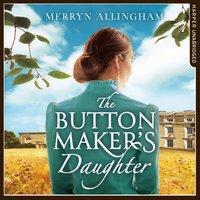 Buttonmaker's Daughter - Merryn Allingham - audiobook