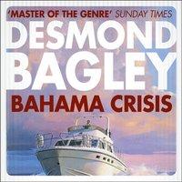 Bahama Crisis - Desmond Bagley - audiobook