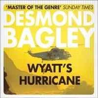 Wyatt's Hurricane - Desmond Bagley - audiobook