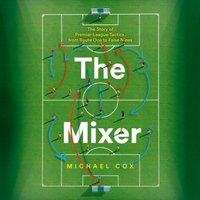 Mixer - Michael Cox - audiobook