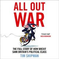 All Out War - Tim Shipman - audiobook