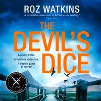 Devil's Dice (A DI Meg Dalton thriller, Book 1) - Roz Watkins - audiobook