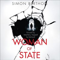 Woman of State - Simon Berthon - audiobook