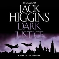 Dark Justice - Jack Higgins - audiobook