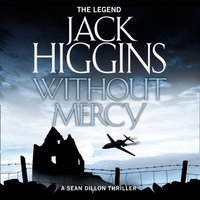 Without Mercy - Jack Higgins - audiobook