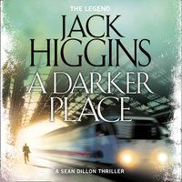 A Darker Place - Jack Higgins - audiobook
