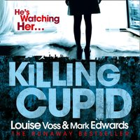 Killing Cupid - Mark Edwards - audiobook
