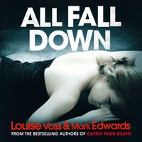 All Fall Down - Mark Edwards - audiobook