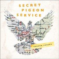 Secret Pigeon Service - Gordon Corera - audiobook