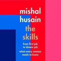 Skills - Mishal Husain - audiobook