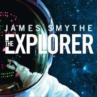 Explorer - James Smythe - audiobook