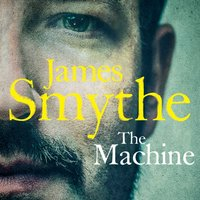 Machine - James Smythe - audiobook