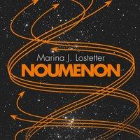 Noumenon - Marina J. Lostetter - audiobook