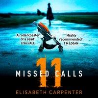 11 Missed Calls - Elisabeth Carpenter - audiobook