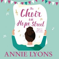 Choir on Hope Street - Annie Lyons - audiobook