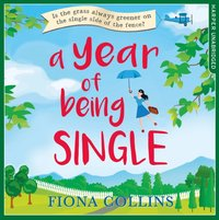 Year of Being Single - Fiona Collins - audiobook