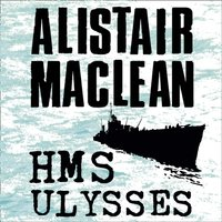 HMS Ulysses - Alistair MacLean - audiobook