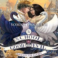 Quests for Glory (The School for Good and Evil, Book 4) - Soman Chainani - audiobook