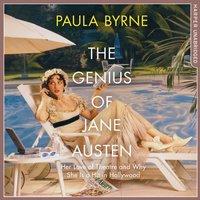 Genius of Jane Austen - Paula Byrne - audiobook