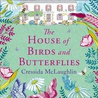 House of Birds and Butterflies - Cressida McLaughlin - audiobook