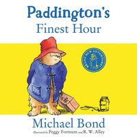 Paddington's Finest Hour - Michael Bond - audiobook